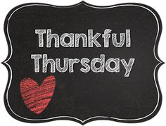 So I know it is Saturday and I am just finally joining the Thankful Thursday Linky Party, hosted by Aileen Miracle . Thankful Thursday, I Am Grateful, Good Morning Thursday, Staff Motivation, Thursday Quotes, Weekday Quotes, Keep Moving Forward, Color Street, A Blessing