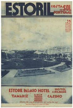 estoril costa do sol portugal a 25 minutos de lisboa em comboio electrico estoril palacio hotel hotel do parque tamariz casino  #Portugal  Via http://20agetravel.blogspot.pt/