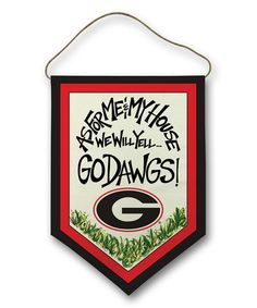 Look at this Georgia Bulldogs 'Go Dawgs' Canvas Hanger Flag on #zulily today!