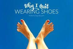 The Benefits of Barefoot Shoes