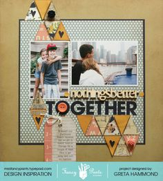 Nothings Better than being Together - Scrapbook.com