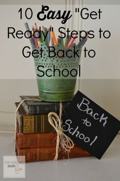 "10 Easy ""Get Ready"" Steps to Get Back to School"