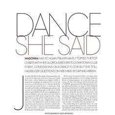 Dance she said ❤ liked on Polyvore featuring text, words, backgrounds, quotes, articles, magazine, fillers, phrases, headlines and saying