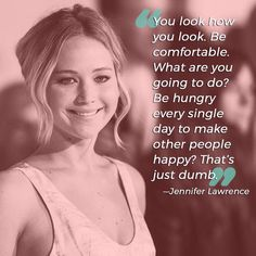 From Adele to Selena Gomez, here are 25 body positive quotes that will encourage you to appreciate beauty in every shape and size. Jennifer Lawrence Body, Jennifer Lawrence Quotes, Body Positive Quotes, Body Quotes, Quotes Quotes, Qoutes, X Men, Happiness Therapy, Kentucky