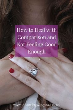 Do you compare yourself to others, feel in competition and struggle to feel worthy? Click the image to find out how to deal with competition, comparison and not feeling good enough >> | www.becomingwhoyouare.net