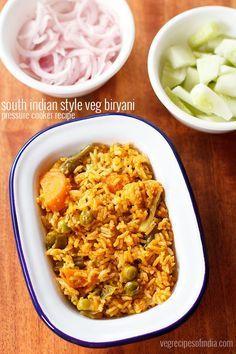 south indian veg biryani recipe in pressure cooker - spiced one pot recipe of vegetable biryani made in pressure cooker with step by step photos.