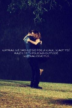 We should go for a walk, want to? It´s pouring outside. Exactly. ONE TREE HILL