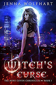 Witch's Curse (The Bone Coven Chronicles Book 1) by [Wolfhart, Jenna]