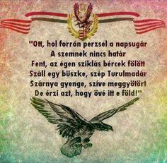 Ott, hol forrón perzsel a napsugár A szemnek nincs határ . Hungary History, Coat Of Arms, Poland, Faith, Humor, Motivation, Reading, Quotes, Life