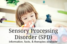 What is Sensory Processing Disorder? Behaviors we see in infants and toddlers with SPD and how we can help them.