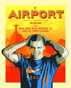Nike 1998 - The Airport Poster Ronaldo Sergio Mendes, Eric Cantona, Football Design, 12th Man, Hit Songs, Thing 1 Thing 2, Embedded Image Permalink, Ronaldo, Soccer