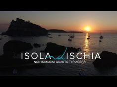 Ischia. Non immagini quanto ti piacerà... | Guida Vacanze Isola d'Ischia - YouTube