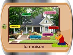 Learn about the house in French.  Several slides with audio.
