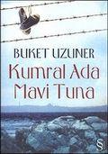 Buket Uzuner - Kumral Ada - Mavi Tuna