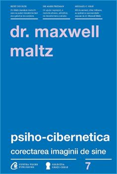 Cărți de dezvoltare personală: 21 cărți pe care le recomand Maxwell Maltz, Good Books, Amazing Books, Great Books