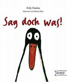 Sag doch was!: Amazon.de: Polly Dunbar, Kirsten Boie: Bücher