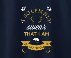 Harry Potter I solemnly swear that i am up to no good Tee T-shirt