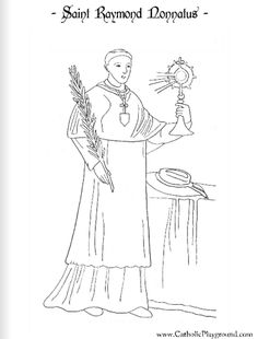 Saint Raymond Nonnatus Catholic coloring page: Feast day is August 31st
