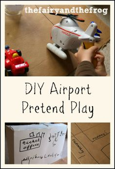 The fairy and the frog: DIY airport role play