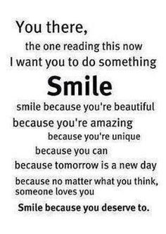 Smile, your beautiful