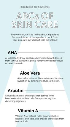 ABCs of Skincare, A: AHA (Alpha Hydroxy Acid) - Chemical exfoliant derived from various plants - Gently removes surface layer of dead skin cells ALOE VERA - Helps reduce inflammation - Increase hydration by binding moisture to skin ARBUTIN Skin Tips, Skin Care Tips, Skin Care Regimen, Beauty Care, Beauty Skin, Beauty Hacks, Diy Beauty, Beauty Ideas, Beauty Advice