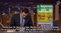 """Thank you, Saint Patrick's Day, Mardi Gras and Spring Break…"" pic.twitter.com/6Z497gQ8bV"