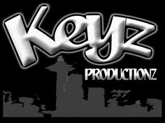 Check out Keyz Productionz on ReverbNation