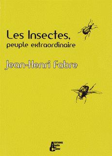 Jean-Henri Fabre : nature, sciences et insectes pour petits et grands ~ Living Books Français