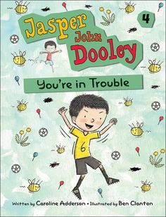 Buy Jasper John Dooley: You're in Trouble by Ben Clanton, Caroline Adderson and Read this Book on Kobo's Free Apps. Discover Kobo's Vast Collection of Ebooks and Audiobooks Today - Over 4 Million Titles! Junie B Jones, Jasper Johns, Books For Boys, Reading Levels, Early Literacy, Chapter Books, Book Authors, Book Lists, Good Books