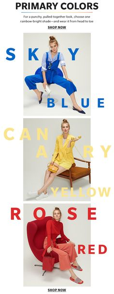 Primary Colors - For a punchy, pulled-together look, choose one rainbow-bright shade—and wear it from head to toe