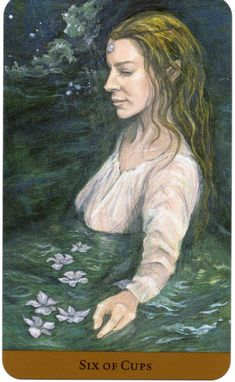 Six of Cups card - Tarot of the Hidden Realm -  The book is by Barbara Moore, the art is by Julia Jeffrey