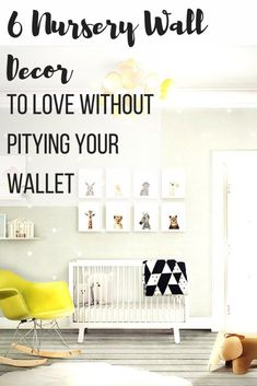 6 Nursery Wall Decor to love without pitying your wallet, canvas art, organize…