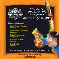 Mad Science offers After School programs for kids in 5 locations in Queens - enroll now!