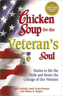 Chicken Soup for the Veteran's Soul will inspire and touch any veterans and their families, and allow others to appreciate the freedom for which they fought.    A compelling collection of the true-life experiences of extraordinary men and women in every branch of service, who changed the course of history by their acts of valor in World War II, the Korean War, Vietnam and the Persian Gulf War. Their experiences offer a glimpse of timeless history, revealing moments of compassion, bravery…