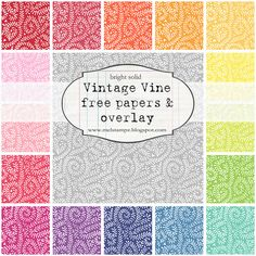 free Vintage Vine papers & overlay (digital set) - high resolution 350dpi (12.5 inches square or 31.8 cm square)