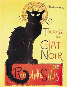 Theophile Steinlen - poster for Tournee du Chat Noir…undoubtedly his most famous work!