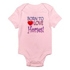 Born To Love Horses! Infant Bodysuit Baby onesies