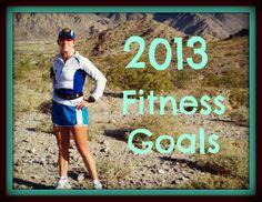 Finally! 2013 Fitness Goals