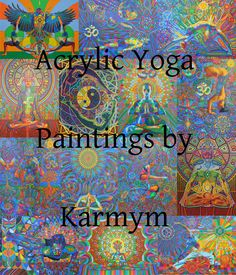 Acrylic Yoga Paintings by Karmym Colorful Art, Yoga Painting, Movie Posters, Painting, Art, My Arts, Yoga Art