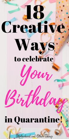 Looking for creative ideas for you quarantine birthday? Check out this amazing post for 18 fun and unique ways you can celebrate your birthday in lockdown! Small Birthday Parties, Birthday Party At Home, It's Your Birthday, Birthday Wishes, Birthday Ideas, Birthday Cake, 21st Bday Ideas, 25th Birthday Parties, Birthday Recipes