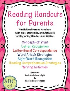 This packet contains 7 Parent Handouts including:Concepts of PrintLetter Recognition (Includes 2-page Alphabet Book List)Letter-Sound CorrespondenceWord-Attack StrategiesSight Word Recognition Reading Comprehension StrategiesWriting ActivitiesIt is a perfect resource for parents of beginning or struggling readers and  a great handout for back-to-school night or parent conferences!Visit my store for more parent and classroom resources!Math Games - Parent Handout Word-Attack Strategies Parent…