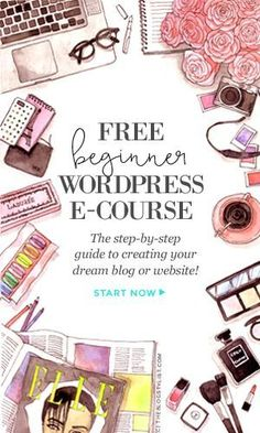 Free* beginner WordPress e-course: A step-by-step guide to creating your dream blog or website (*For a limited time!)