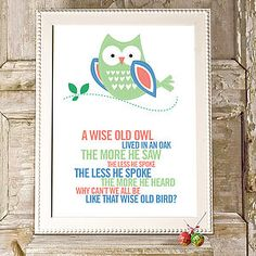 Wise Owl poster print, by Rosie Robbins. Available in several colors. UK Delivery only :-( Good Life Quotes, Best Quotes, Awesome Quotes, Favorite Quotes, Owl Quotes, Wow Mom, Funny Owls, Wise Owl, Hopeless Romantic