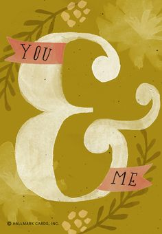 beautiful ampersand illustration, great color palette and typography Typography Letters, Typography Prints, Lettering Design, Typography Inspiration, Graphic Design Inspiration, Food Inspiration, Hallmark Cards, Mellow Yellow, Pattern Design