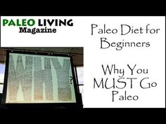 Paleo Diet for Beginners - 4 Reasons You Must Go Paleo