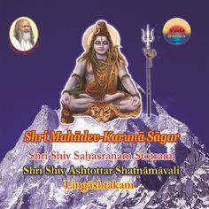 Shri Mahadev-Karuna Sagar : - श्री शिव जी देवाधिदेव-महादेव-महेश हैं। श्री ब्रह्मा जी और श्री विष्णु जी सहित सभी देवता उनकी आराधना करके उनसे कृपा, करुणा और शांति की कामना करते हैं। शिव जी समस्त देवताओं में सर्वाधिक दयाशील तथा करुणामय हैं। किंचित मात्र भक्ति से ही वे अपने भक्तों को मनवांछित फल प्रदान करते हैं। #shri_shiv_sahasranam_stotram #shri_shiv_ashtottar_shatnamavali #shri_linngashtakam Movies, Movie Posters, Films, Film Poster, Cinema, Movie, Film, Movie Quotes, Movie Theater