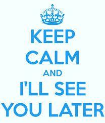 أَرَاكَ لَاحِقًا Araka lahekan See you later