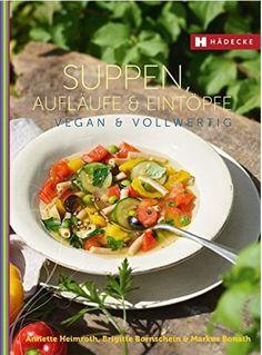 vegane küche: 100 rezepte | vegan: bücher | pinterest | rezepte - Vegane Küche 100 Rezepte