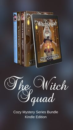The Witch Squad by author M.Z. Andrews --- Five mismatched witches forge an unlikely friendship while solving mysteries in a cozy college town. Light-hearted read, fun for all ages! Series bundle, books 7-9. #thewitchsquad #boxset #paranormalmystery #paranormalcozymystery #cozymystery #amreading