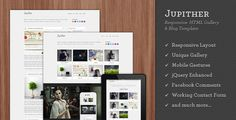 Jupither - Responsive HTML Gallery & Blog Template . Wordpress version is now available. Click here to preview!Jupither is a responsive gallery and blog template which is perfect for photography portfolios. Minimalist, ajax-powered one-page gallery is great for showcasing your favorite works without tiring your visitors. The template includes a